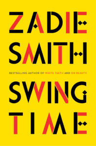 Swingtime by Zadie Smith