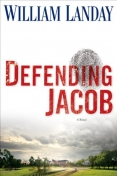 Defending Jacob by William Landay (2012, Hardcover)